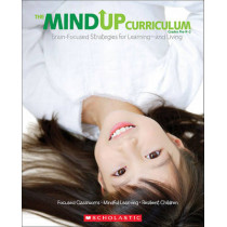 Mindup Curriculum Grades Pre-K-2 Brain Focused Stratagies for Learning by Scholastic, 9780545267120