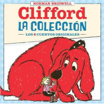 Clifford: La Coleccion (Clifford's Collection): (spanish Language Edition of Clifford Collection) by Norman Bridwell, 9780545456920