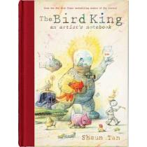 The Bird King: An Artist's Notebook: An Artist's Notebook by Shaun Tan, 9780545465137