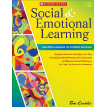 Social & Emotional Learning: Essential Lessons for Student Success by Tom Conklin, 9780545465298