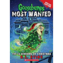 Goosebumps Most Wanted Special Edition: #2 12 Screams of Christmas by R. L. Stine, 9780545627771