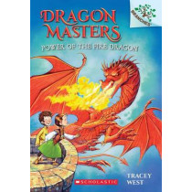 Dragon Masters Power of the Fire Dragon by Tracey West, 9780545646314