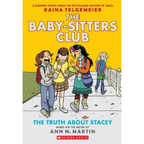 Baby-Sitters Club Graphix #2: The Truth About Stacey by Martin Ann M, 9780545813891