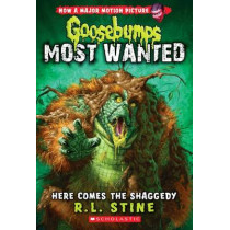 Goosebumps Most Wanted: #9 Here Comes the Shaggedy by R,L Stine, 9780545825474