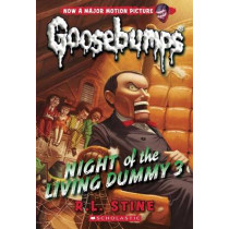 Night of the Living Dummy 3 (Classic Goosebumps #26), 26 by R L Stine, 9780545828819