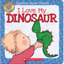 Lovemeez: I Love My Dinosaur by Caroline Jayne Church, 9780545835923