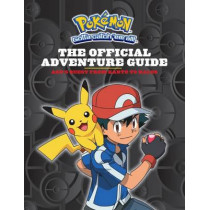 Pokemon: The Official Adventure Guide: Ash's Quest from Kanto to Kalos by Simcha Whitehill, 9780545849357