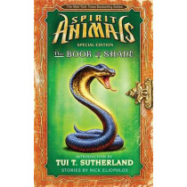 The Book of Shane: Complete Collection (Spirit Animals: Special Edition): Complete Collection by Tui T Sutherland, 9780545910989
