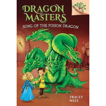 Song of the Poison Dragon by Tracey West, 9780545913881