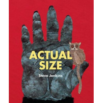 Actual Size by Steve Jenkins, 9780547512914