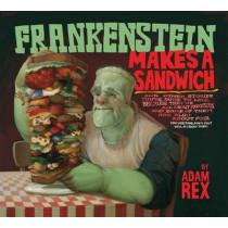 Frankenstein Makes a Sandwich by Adam Rex, 9780547576831