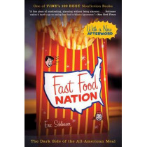 Fast Food Nation: The Dark Side of the All-American Meal by Eric Schlosser, 9780547750330