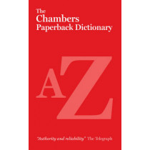 The Chambers Paperback Dictionary by Chambers, 9780550105462