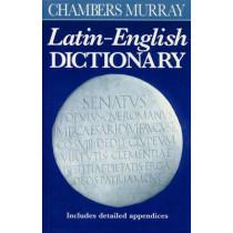Chambers Murray Latin-English Dictionary by Chambers, 9780550190031