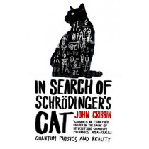 In Search Of Schrodinger's Cat: Updated Edition by John Gribbin, 9780552125550