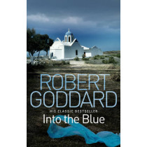 Into the Blue by Robert Goddard, 9780552162982