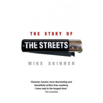 The Story of the Streets by Mike Skinner, 9780552165389