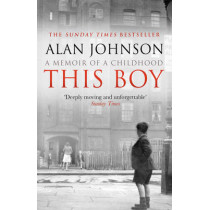 This Boy by Alan Johnson, 9780552167017