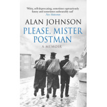 Please, Mister Postman by Alan Johnson, 9780552170659