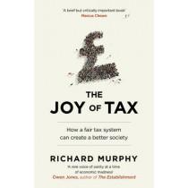 The Joy of Tax by Richard Murphy, 9780552171618