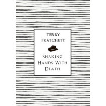 Shaking Hands With Death by Terry Pratchett, 9780552172776