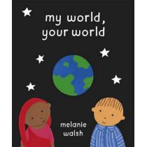 My World, Your World by Melanie Walsh, 9780552550550