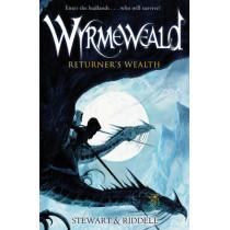 Wyrmeweald: Returner's Wealth by Paul Stewart, 9780552560849