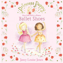 Princess Poppy: Ballet Shoes by Janey Louise Jones, 9780552561273