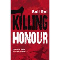Killing Honour by Bali Rai, 9780552562119
