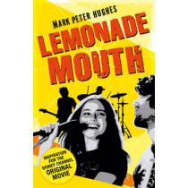 Lemonade Mouth by Mark Peter Hughes, 9780552565554