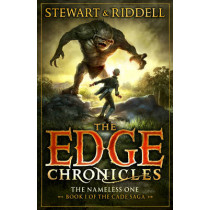 The Edge Chronicles 11: The Nameless One: First Book of Cade by Paul Stewart, 9780552567572