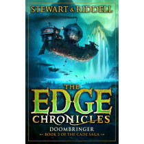 The Edge Chronicles 12: Doombringer: Second Book of Cade by Chris Riddell, 9780552567589