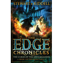 The Edge Chronicles 1: The Curse of the Gloamglozer: First Book of Quint by Paul Stewart, 9780552569620
