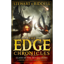 The Edge Chronicles 3: Clash of the Sky Galleons: Third Book of Quint by Chris Riddell, 9780552569644