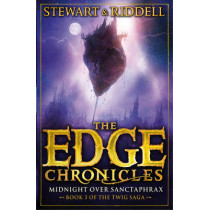 The Edge Chronicles 6: Midnight Over Sanctaphrax: Third Book of Twig by Paul Stewart, 9780552569668