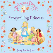 Princess Poppy: Storytelling Princess by Janey Louise Jones, 9780552571364