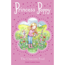 Princess Poppy: The Unicorn Foal by Janey Louise Jones, 9780552571463