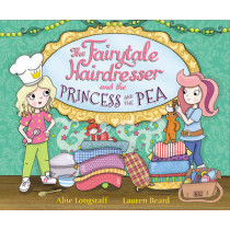 The Fairytale Hairdresser and the Princess and the Pea by Abie Longstaff, 9780552575188