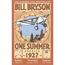 One Summer: America 1927 by Bill Bryson, 9780552772563