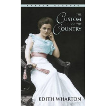 Custom Of The Country by Edith Wharton, 9780553213935