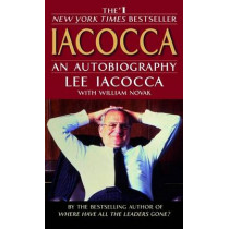 Iacocca: An Autobiography by Lee Iacocca, 9780553251470