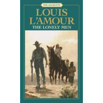 Lonely Men by Louis L'Amour, 9780553276770