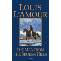 Man from the Broken Hills by Louis L'Amour, 9780553276794