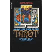 Compl Guide To The Tarot by Eden Gray, 9780553277524