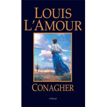 Conagher by Louis L'Amour, 9780553281019