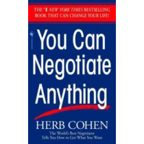You Can Negotiate Anything by Herb Cohen, 9780553281095