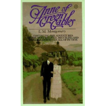 Anne of Green Gables, 3-Book Box Set, Volume II: Anne of Ingleside; Anne's House of Dreams; Anne of Windy Poplars by L M Montgomery, 9780553333077