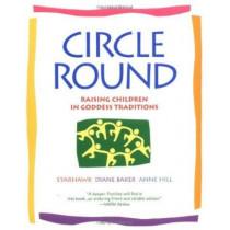 Circle Round by Starhawk, 9780553378054