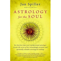 Astrology For The Soul by Jan Spiller, 9780553378382