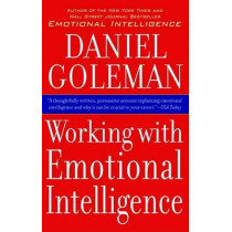Working with Emotional Intelligence by Daniel Goleman, 9780553378580